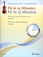 Fit in 15 Minuten: Warm-ups and Essential Exercises for Viola. Viola.