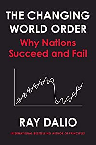 Changing World Order: Why Nations Succeed or Fail (English Edition)