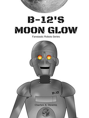 B-12's Moon Glow (Illustrated) (Fantastic Robots) (English Edition)