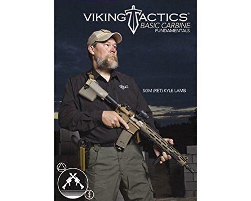 Viking Tactics Basic Carbine Fundamentals By SGM Kyle Lamb (Retired)