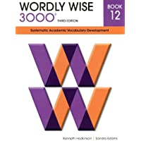 Wordly Wise 3000 12: Systematic Academic Vocabulary Development