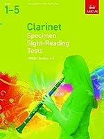 Specimen Sight-Reading Tests for Clarinet, Grades 1-5 (ABRSM Sight-reading)