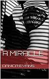 A Miracle (English Edition)