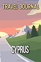 Travel Journal Cyprus: Travel Diary and Planner | Journal, Notebook, Book, Journey | Writing Logbook | 120 Pages 6x9 | Gift For Backpacker
