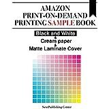 Amazon Print-on-Demand Printing Sample Book: Black and White & Cream paper & Matte Laminate Cover