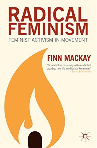 Radical Feminism: Feminist Activism in Movement (English Edition)