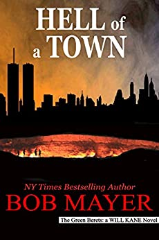 Hell of a Town (Green Berets Book 13) by [Mayer, Bob]