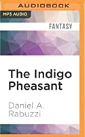 The Indigo Pheasant (Longing for Yount)