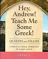 Hey, Andrew! Teach Me Some Greek! Level 1, Quizzes and Exams / ギリシャ語 / ギリシャ
