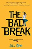 The Bad Break (Riley Ellison Mystery)