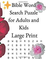 Bible Word Search Puzzle for Adults and Kids Large Print: Meaningful words based on Christian Commentary into a word search from the bible. Based on scripture crafted into a fun and challenging word find. Great Word find Puzzles.