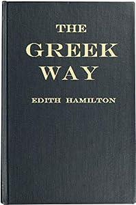 The Greek Way (English Edition)