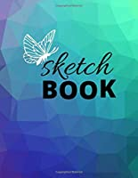 """Sketchbook : Notebook for Sketching, Drawing, Writing, Painting or Doodling, 110 pages blank, (8.5""""x11""""). gorgeous cover"""