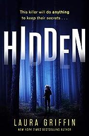 Hidden: A nailbitingly suspenseful thriller (Texas Murder Files)