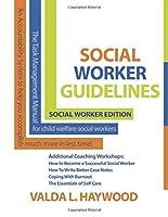 Social Workers guidelines  Social Worker Edition: Social Worker Guidelines (Success Secrets For Social Workers)