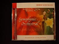 Classical Evolution: Schumann Symphonies Nos. 1 & 2【CD】 [並行輸入品]