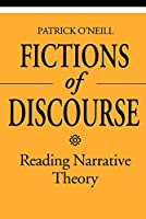 Fictions of Discourse: Reading Narrative Theory (THEORY/CULTURE)