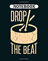 Notebook: music beat  College Ruled - 50 sheets, 100 pages - 8 x 10 inches