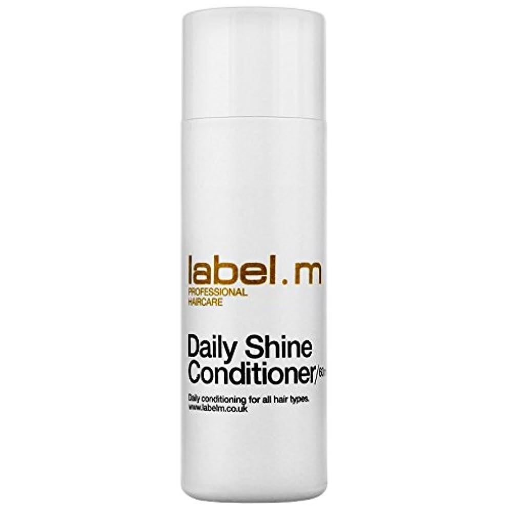 観察する免除ブラジャーLabel.M Professional Haircare ラベルMデイリーシャインコンディショナー60ミリリットルによって条件