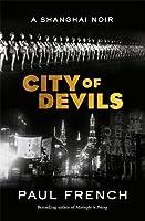 City of Devils: A Shanghai Noir
