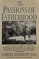 The Passions of Fatherhood