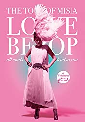 THE TOUR OF MISIA LOVE BEBOP all roads lead to you in YOKOHAMA ARENA Final(初回生産限定盤)(Blu-ray Disc)