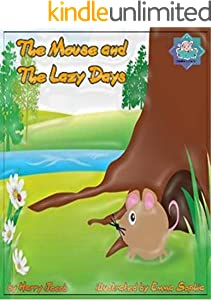 The Mouse and Lazy Days: mouse books for children (English Edition)