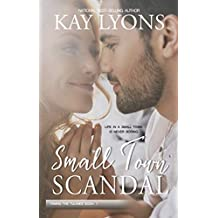 Small Town Scandal (Taming The Tulanes Book 1)
