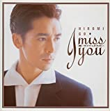 I miss you〜逢いたくてしかたない〜