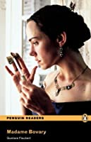 Madame Bovary, Level 6, Penguin Readers (2nd Edition) (Penguin Readers, Level 6) by Gustave Flaubert(2008-10-16)