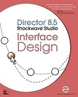 Director 8.5 Shockwave Studio Interface Design [並行輸入品]