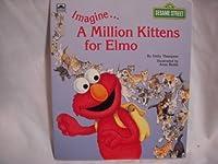 Imagne/A Million Kittens/Elmo