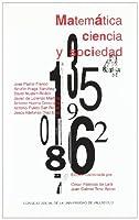 Ciclo conferencias del aula universidad sociedad : matemática, ciencia y sociedad