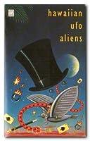 Hawaiian UFO Aliens (Fantail S.)
