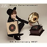 Nissy Entertainment 5th Anniversary BEST(CD2枚組+DVD2枚組)