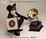「Nissy Entertainment 5th Anniversary BEST」Nissy(西島隆弘)