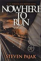Nowhere to Run (U.S. Marshal Jack Monroe)