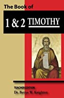 The Book of 1 & 2 Timothy Workbook Teacher Edition [並行輸入品]
