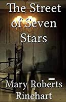 The Street of Seven Stars (Illustrated)