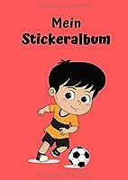 Mein Stickeralbum: Motiv Fussball No. 3   30 Seiten   DIN A4   Blanko   Kein Silikonpapier   Geschenkidee