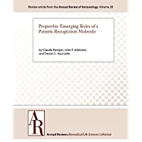 Properdin: Emerging Roles of a Pattern-Recognition Molecule (Annual Review of Immunology Book 28) (English Edition)