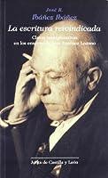 La escritura reivindicada : claves interpretativas en los ensayos de José Jiménez Lozano