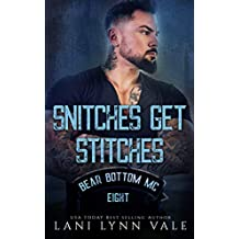 Snitches Get Stitches (The Bear Bottom Guardians MC Book 8)