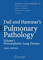 Dail and Hammar's Pulmonary Pathology: Volume I: Nonneoplastic Lung Disease