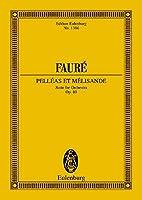 Pelleas Et Melisande Op. 80 (Edition Eulenburg)