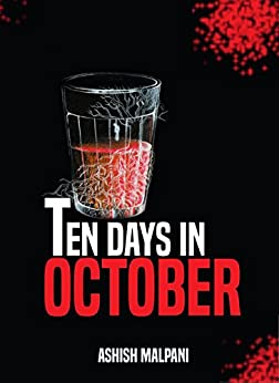 Ten Days in October by [Malpani, Ashish]