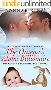The Omega's Alpha Billionaire: MPREG Gay Romance (Surprise Baby) (English Edition)