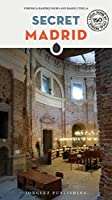Secret Madrid (Local Guides by Local People)