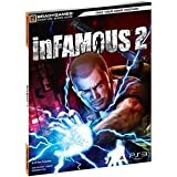 INFAMOUS 2 SIGNATURE SERIES GUIDE (VIDEO GAME ACCESSORIES) by BRADY GUIDES
