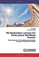 PD Modulation scheme for three phase Multilevel inverter: Phase Disposition: The widely used modulation technique for Multilevel Inverters